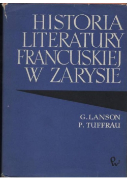 Historia literatury Francuskiej w zakresie