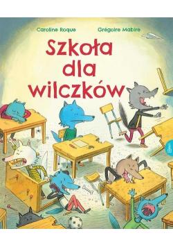 Szkoła dla wilczków
