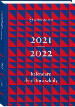 Kalendarz Dyrektora Szkoły 2021/2022