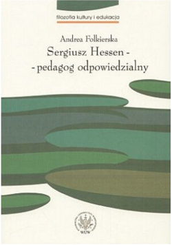 Sergiusz Hessen  pedagog odpowiedzialny