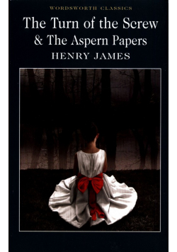 Turn of the Screw & The Aspern Papers