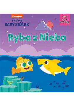 Baby Shark. Ryba z Nieba