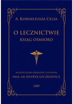 O lecznictwie ksiąg ośmioro