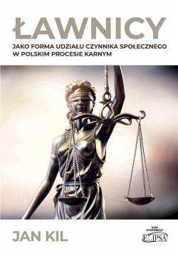 Ławnicy jako forma udziału czynnika społecznego..