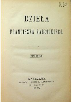 Dzieła Franciszka Zabłockiego 1877r