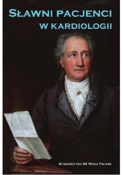 Sławni pacjenci w kardiologii
