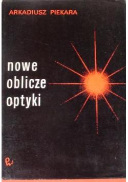 Nowe oblicze optyki
