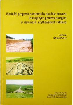 Wartości progowe parametrów opadów deszczu inicjujących procesy erozyjne w zlewniach użytkowanych rolniczo