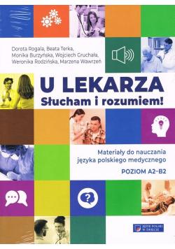 U lekarza Słucham i rozumiem Materiały do nauczania języka polskiego medycznego