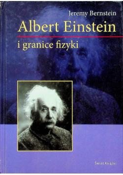 Albert Einstein i granice fizyki