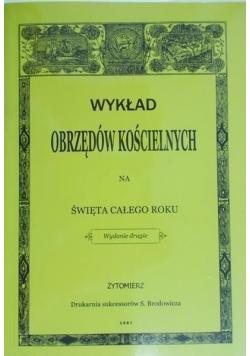Wykład obrzędów kościelnych na święta całego roku  reprint z 1887 r.