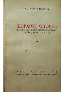 Zdrowi Chorzy 1927 r