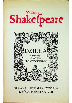 Shakespeare  Dzieła Sławna historia żywota Króla Henryka VII