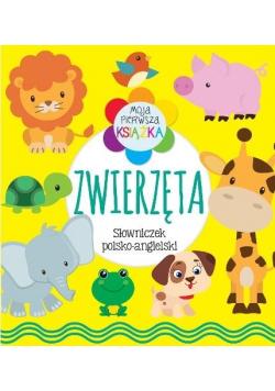 Moja pierwsza książeczka. Zwierzęta. Słowniczek
