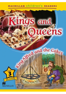 Children's: Kings and Queens 3 King Alfred and...