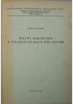 Wpływy białoruskie w polskich gwarach pod sejnami