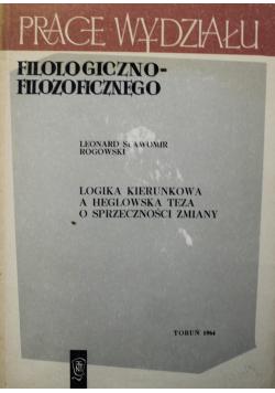 Logika kierunkowa a Heglowska teza o sprzeczności zmiany