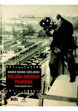 Polska Kronika Filmowa Podglądanie PRL-u
