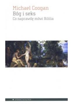 Bóg i seks. Co naprawdę mówi Biblia