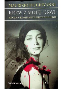 Krew z mojej krwi Wiosna komisarza Ricciardiego