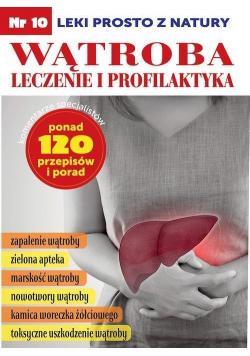 Leki prosto z natury cz.10 Wątroba leczenie...