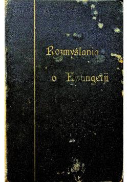 Rozmyślania o ewangelji Tom II 1926 r.