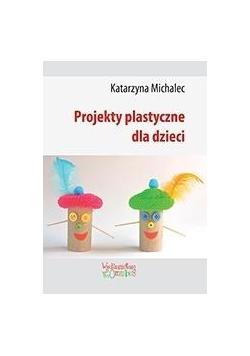Projekty plastyczne dla dzieci