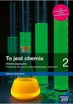 To jest chemia 2 Podręcznik zakres rozszerzony