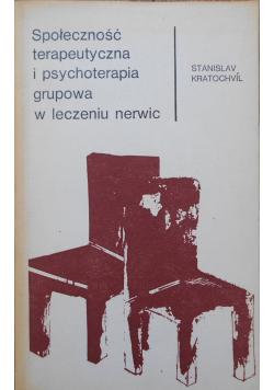 Społeczność terapeutyczna i psychoterapia grupowa w leczeniu nerwic