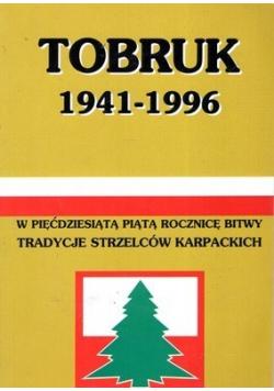 Tobruk 1941 - 1996
