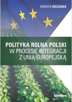 Polityka rolna Polski w procesie integracji z UE