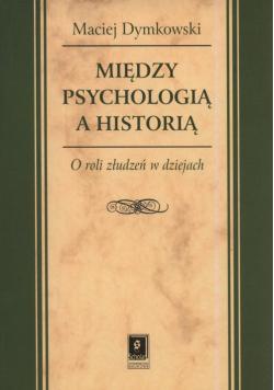 Między psychologią a historią
