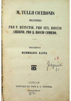 M Tullii ciceronis orationes Pro P Quintio Pro Sex Roscio amerino Pro Q Roscio cemedo 1877 r.