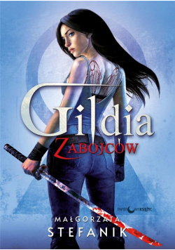 Gildia zabójców T.1 Gildia zabójców