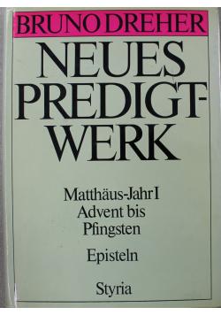 Neues Predigtwerk Matthaus-Jahr I Advent bis Pfingsten Episteln