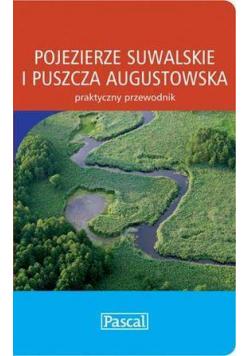Praktyczny przewodnik - Pojezierze Suwals. PASCAL