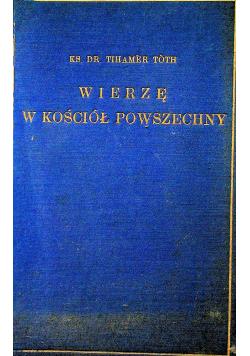 Wierzę w Kościół Powszechny 1935 r.