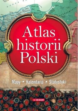 Atlas historii Polski Mapy kalendaria statystyki