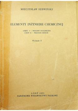 Elementy inżynierii chemicznej Część I i II