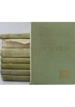 Słownik Języka Adama Mickiewicza 8 tomów