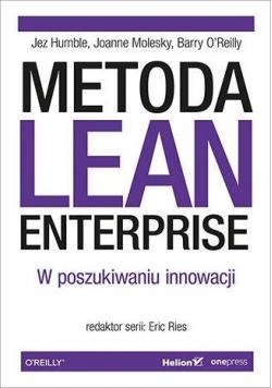 Metoda Lean Enterprise. W poszukiwaniu innowacji