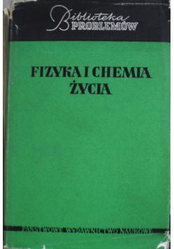 Fizyka i chemia życia