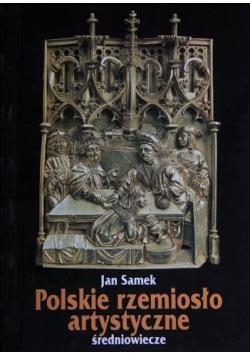 Polskie rzemiosło artystyczne Średniowiecze