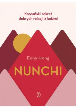 Nunchi. Koreański sekret dobrych relacji z ludźmi