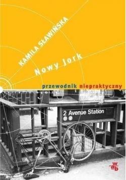Nowy Jork przewodnik niepraktyczny