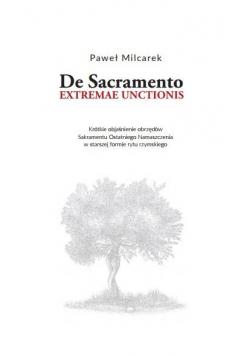 De Sacramento extremae unctionis. Krótkie...