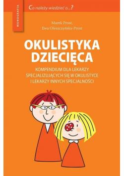 Okulistyka dziecięca kompendium dla lekarzy...