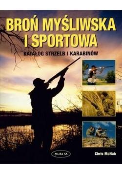 Broń myśliwska i sportowa Katalog strzelb i karabinów