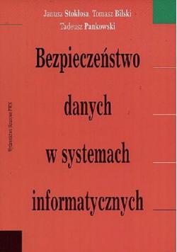 Bezpieczeństwo danych w systemach informatycznych