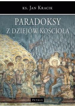 Paradoksy z dziejów Kościoła